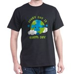 Every Day Earth Day T-Shirt