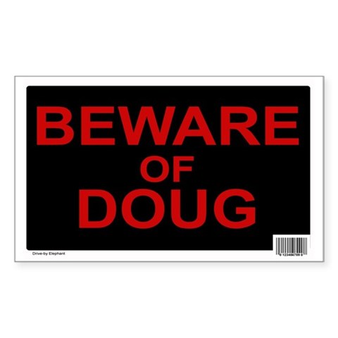Beware of Doug Rectangle 10 pk Humor Rectangle Sticker 10 pk by CafePress