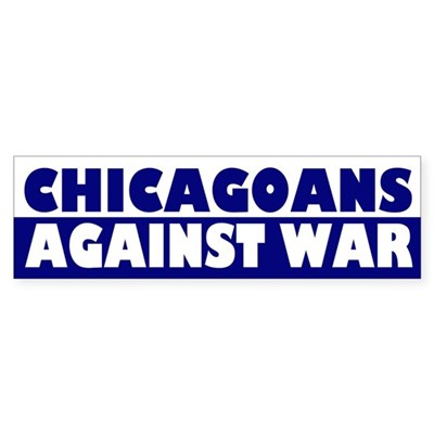 Chicagoans Against War bumper sticker