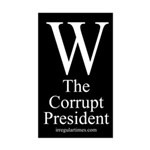 W: The Corrupt President car sticker
