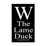 W: The Lame Duck (bumper sticker)
