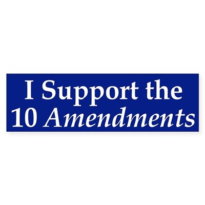 The 10 Amendments (bumper sticker)