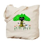 Love Is Green Tote Bags, organic tee's and apparel for Earth Day from Bonfire Designs.