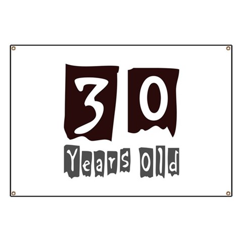 30th Birthday  Birthday Banner by CafePress