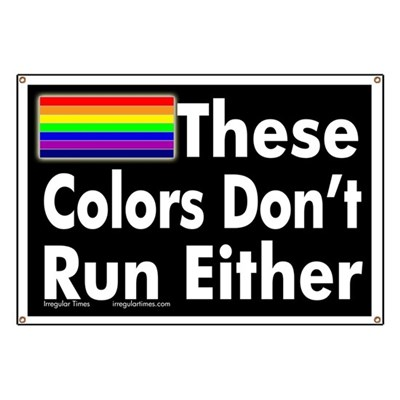 These Colors Don't Run Either