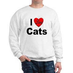 I Love Cats for Cat Lovers Sweatshirt