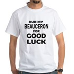 Rub My Beauceron Dog For Go Shirt