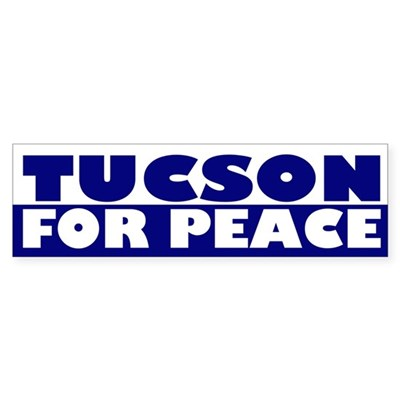 Tucson for Peace (bumper sticker)