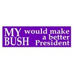 My Bush (anti-Bush bumper sticker)