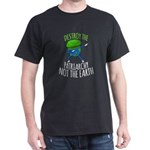 Destroy The Patriarchy Not The Earth T-Shirt