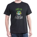 Earth Day Should Be Every Day T-Shirt