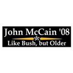 McCain: Like Bush, But Older sticker