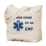 Proud EMT Father Tote Bag