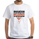 Education Is Important But Billiards Is Importante