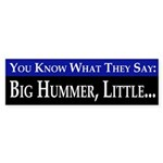 Big Hummer, Little... (bumper sticker)