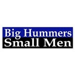 Big Hummers, Small Men (bumper sticker)