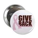"Give Back Pink Ribbon 2.25"" Button"