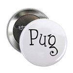 """Pug 2.25"""" Button (100 pack)"""
