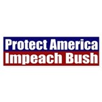 Protect America, Impeach Bush