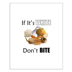 If It's White, Don't Bite Small Poster