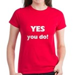 YES You Do Bride and Groom T-shirts