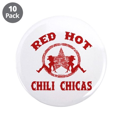 Chili Chicas 3.5quot; Button 10 pack Hobbies 3.5 Button 10 pack by CafePress