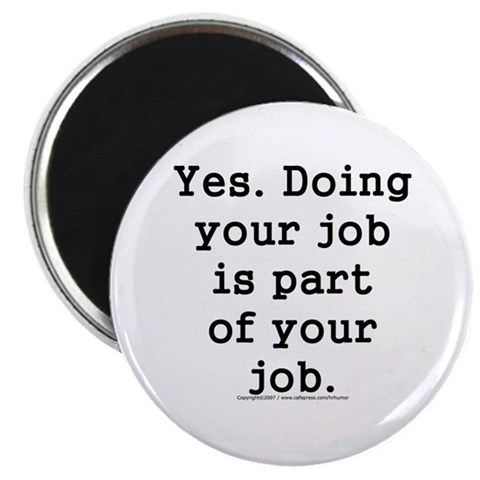2.25quot; Magnet 10 pack Humor 2.25 Magnet 10 pack by CafePress