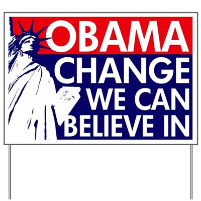 The Statue of Liberty Frames this Barack Obama lawn sign along with the words laid out in bold,