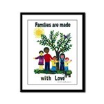 Families are made with love - Framed Panel Print