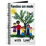 Families are made with love - Journal