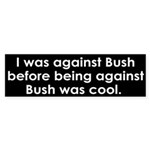 I was against Bush (bumper sticker)