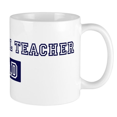 High School Teacher dad Dad Mug by CafePress
