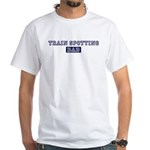 Train Spotting dad White T-Shirt