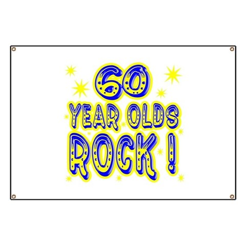 60 Year Olds Rock   Baby Banner by CafePress