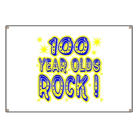 100 Year Olds Rock   Baby Banner by CafePress