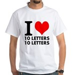 I Heart Your Text 20 Letter Shirt