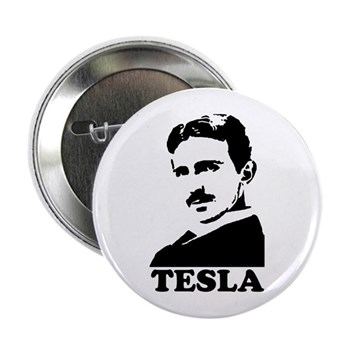 Tesla 2.25 Button | Gifts For A Geek | Geek T-Shirts