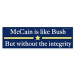 McCain Like Bush But Without the Integrity Sticker