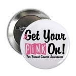 "Get Your Pink On 2.25"" Button (10 pack)"