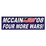 McCain '08: Four More Wars bumper sticker
