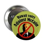 Hawaii Votes Against McCain political button