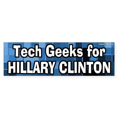 Tech Geeks for Hillary Clinton bumpersticker