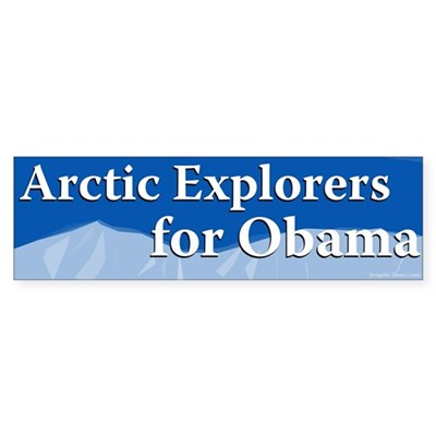Arctic Explorers for Obama bumper sticker