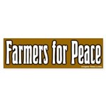 Farmers for Peace Bumper Sticker