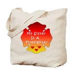 Firefighter Sister Tote Bag
