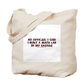 No Officer I Built A Math Lab Tote Bag | Gifts For A Geek | Geek T-Shirts
