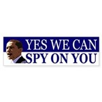 Yes We Can Spy On You Sticker (Bumper)