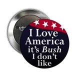 Love America, Not Bush Button