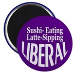 Sushi-Eating, Latte-Sipping Liberal Magnet