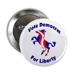 Vote Democrat for Liberty Button